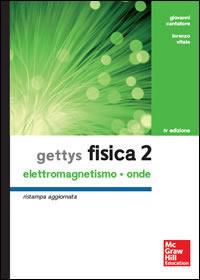Gettys Fisica 2 - Elettromagnetismo - Onde